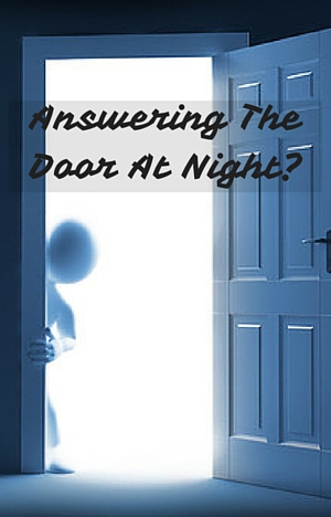 Answering The Door At Night